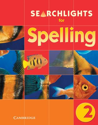 Searchlights for Spelling Year 2 Pupil's Book - Buckton, Chris, and Corbett, Pie