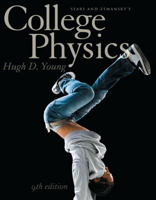 Sears & Zemansky's College Physics - Young, Hugh D
