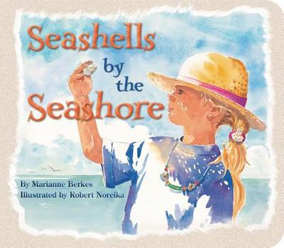 Seashells by the Seashore - Berkes, Marianne