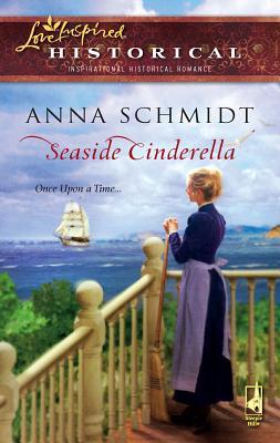 Seaside Cinderella - Schmidt, Anna
