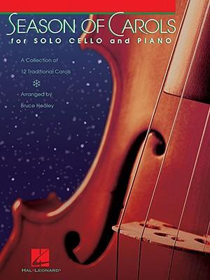 Season of Carols: Easy Solo Cello and Piano - Healey, Bruce