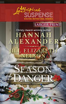 Season of Danger - Alexander, Hannah, and Nelson, Jill Elizabeth