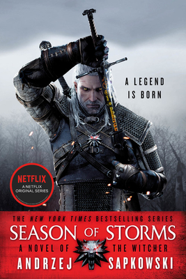 Season of Storms - Sapkowski, Andrzej, and French, David A (Translated by)