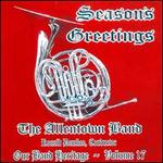 Season's Greetings - Allentown Band; Frank Kaderabek (trumpet); Frank Kaderabek (flugelhorn); George Boyer (organ); Thomas Heinze (horn);...