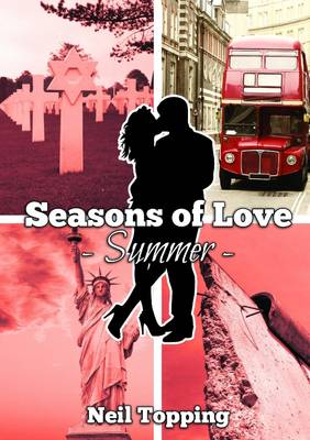 Seasons of Love: Summer - Topping, Neil