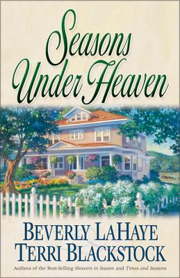 Seasons Under Heaven - LaHaye, Beverly, and Blackstock, Terri