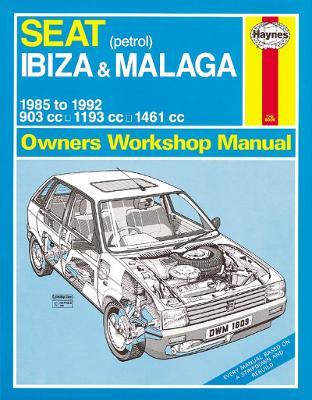 Seat Ibiza and Malaga Owner's Workshop Manual - Legg, A. K.