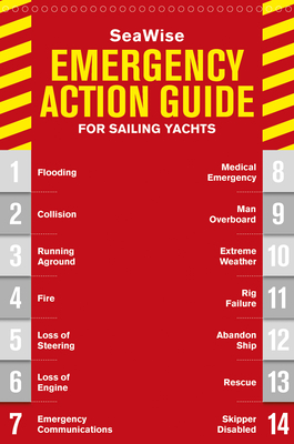 Seawise Emergency Action Guide and Safety Checklists for Sailing Yachts - Dor-Ner, Zvi Richard, and Frank, Zvi