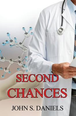 Second Chances - Daniels, John S