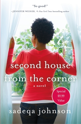 Second House from the Corner: A Novel of Marriage, Secrets, and Lies - Johnson, Sadeqa