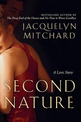 Second Nature - Mitchard, Jacquelyn