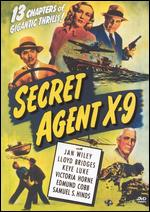 Secret Agent X-9 [Serial] [1945] - Lewis D. Collins; Ray Taylor