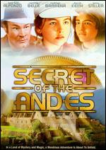 Secret of the Andes - Alejandro Azzano; Luis Enriquez Bacalov