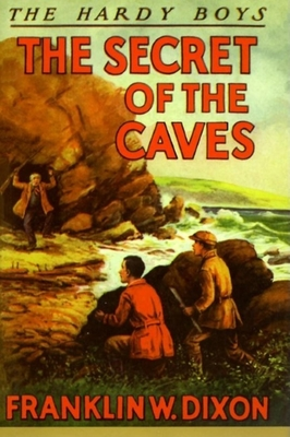 Secret of the Caves - Dixon, Franklin W