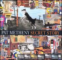 Secret Story - Pat Metheny