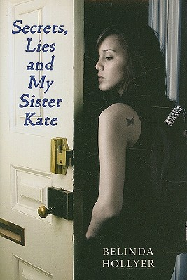Secrets, Lies and My Sister Kate - Hollyer, Belinda