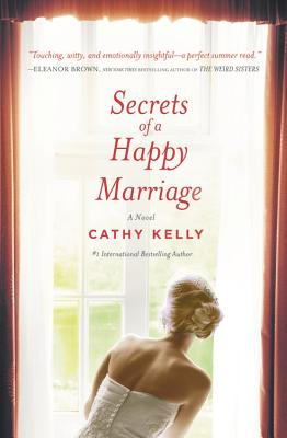 Secrets of a Happy Marriage - Kelly, Cathy