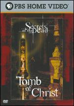 Secrets of Dead: Tomb of Christ