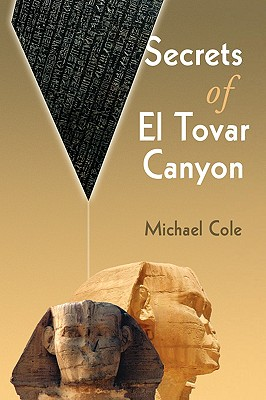 Secrets of El Tovar Canyon - Cole, Michael