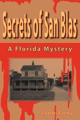 Secrets of San Blas - Farley, Charles