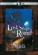 Secrets of the Dead: Lost Ships of Rome - Rob Hartel