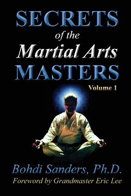 Secrets of the Martial Arts Masters - Demura, Fumio (Contributions by), and Norris, Chuck (Contributions by), and Marcaida, Doug (Contributions by)