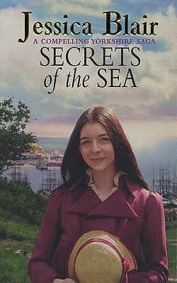 Secrets Of The Sea - Blair, Jessica