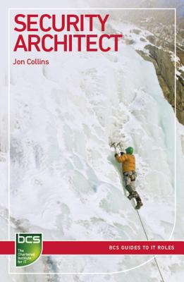 Security Architect: Careers in Information Security - Collins, Jon