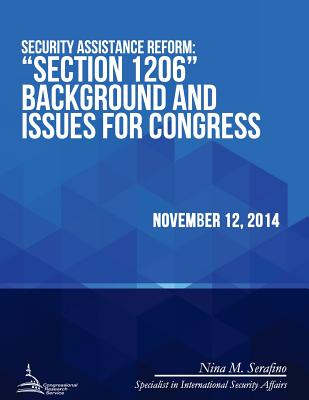 Security Assistance Reform: ?Section 1206? Background and Issues for Congress - Congressional Research Service