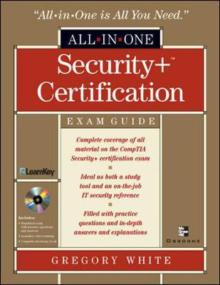 Security+ Certification: Exam Guide - White, Greg, and Conklin, Art, and Cothren, Chuck