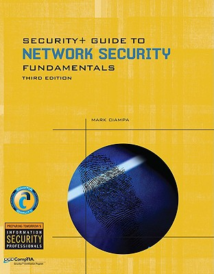 Security+ Guide to Network Security Fundamentals - Ciampa, Mark