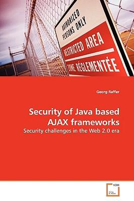 Security of Java Based Ajax Frameworks - Raffer, Georg