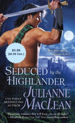 Seduced by the Highlander - MacLean, Julianne