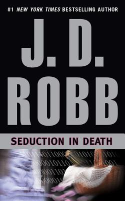 Seduction in Death - Robb, J D, and Ericksen, Susan (Performed by)