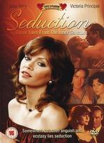 Seduction: Three Tales From the Inner Sanctum