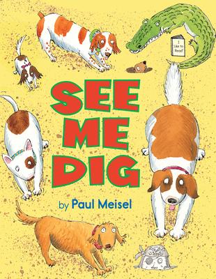 See Me Dig - Meisel, Paul