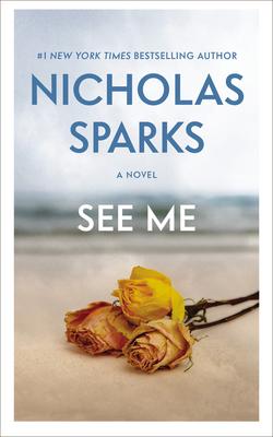 See Me - Sparks, Nicholas