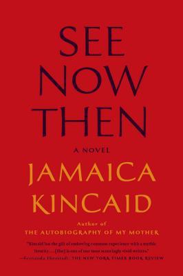 See Now Then - Kincaid, Jamaica