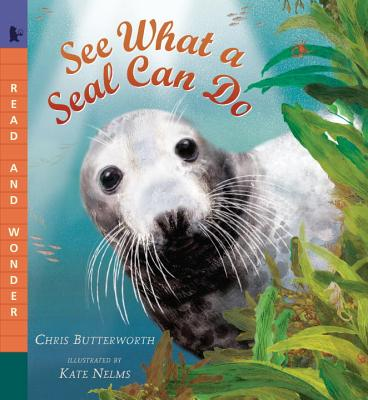 See What a Seal Can Do - Butterworth, Christine
