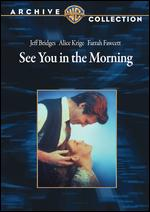 See You in the Morning - Alan J. Pakula