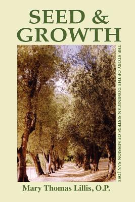 Seed and Growth - Lillis, Mary Thomas