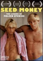 Seed Money: The Legend of Falcon Studios