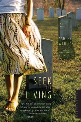 Seek the Living - Warlick, Ashley
