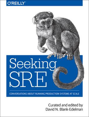 Seeking SRE - Blank-edelman, David