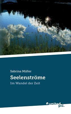 Seelenstrome - Muller, Sabrina