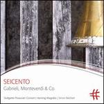 Seicento: Gabrieli, Monteverdi & Co.