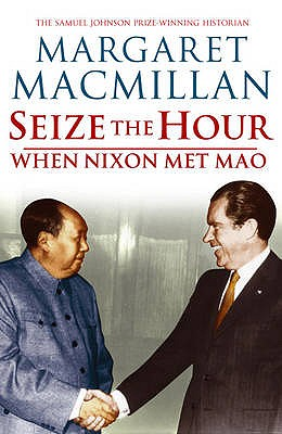 Seize the Hour - MacMillan, Margaret