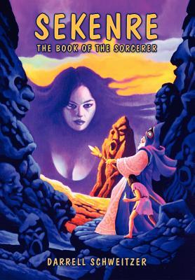 Sekenre: The Book of the Sorcerer - Schweitzer, Darrell