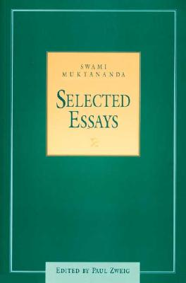Selected Essays - Muktananda, Swami