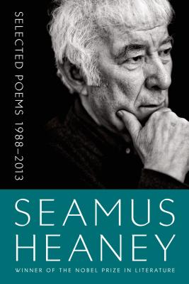 Selected Poems 1988-2013 - Heaney, Seamus